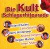 Kult Schlagerhitparade (2007, SonyBMG), Roland Kaiser, Andrea Jürgens, Jürgen Marcus, Ireen Sheer, Hansi Hinterseer..