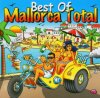 Mallorca Total-Best of (2005, SonyBMG), Volker Rosin feat. Chris Rabatz, Möhre, Kolibris, Wolfgang Petry, Tim Toupet..