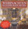 Weihnachten im Hamburger Michel (1992), Hauptpastor Helge Adolphsen, Vokalensemble St. Michaelis, Julia Albers..