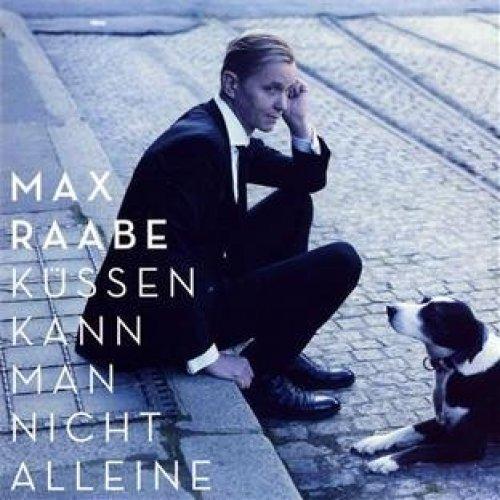 Bild 1: Max Raabe, Küssen kann man nicht alleine (2011)
