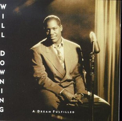 Bild 1: Will Downing, A dream fulfilled (1991, US)