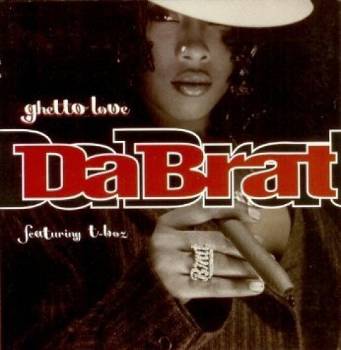 Bild 1: Da Brat, Ghetto love (US, 2 versions, 1997, cardsleeve, feat. T-Boz)