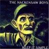 Hackensaw Boys, Keep it simple (2002-04)