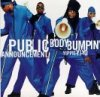 Public Announcment, Body bumpin'.. (US, 2 tracks, 1998, cardsleeve)