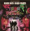 Hard Days, hard Nights (1990), Tina Warrilow, Rick & the Rich Kids, Connie Francis..