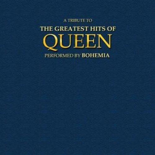 Bild 1: Queen, A tribute to the greatest hits of (performed by Bohemia, 2003)