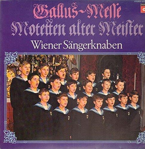 Bild 1: Wiener Sängerknaben, Gallus-Messe-Motetten alter Meister (BASF, no cover)