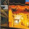 Triumph der Oper (Decca, 1966-94), Wagner, Offenbach, Mozart, Verdi.. (Wiener Staatsopernchor, Plácido Domingo, Kiri Te Kanawa, José van Dam..)