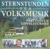 Sternstunden der Volksmusik (Time-Life, 2004), Party-Hits & Gipfelstürmer (Klostertaler, Zillertaler, Edlseer, Zellberg Buam..)