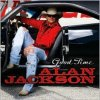 Alan Jackson, Good time (2008)