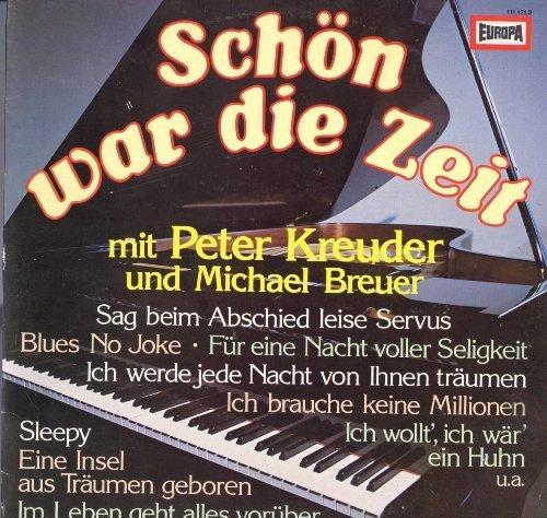 Bild 1: Peter Kreuder, Schön war die Zeit (& Michael Breuer)