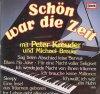 Peter Kreuder, Schön war die Zeit (& Michael Breuer)