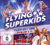 Flying Superkids, Flieg mit uns (2009, DVD/CD, digi)