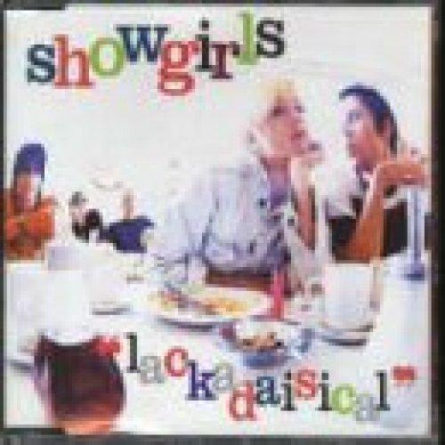 Bild 1: Showgirls, Lackadaisical (1996, UK)