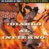 Cuba Classics 3: Diablo al Infierno (1992), Irakere, Sintesis, Los Van Van, Pio Leyva, Dan Den..