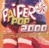 Paiper Pop 2000, Das Balaton Combo, Hohenlohe, Yellow Mellow, Äbyss, Jade, Heinz Aus Wien..