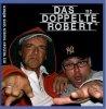 Das Doppelte Robert, #2: Die weissen Tauben sind Möwen