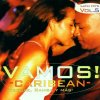 Vamos! Latin Hits 05 (2001), Karibe, Island Roots, Auroristas Band..