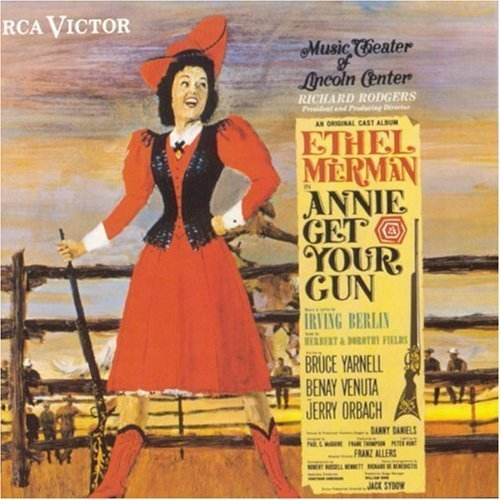Bild 1: Annie get your Gun (1966/88), Original cast-Music theater of Lincoln Center (Ethel Merman)
