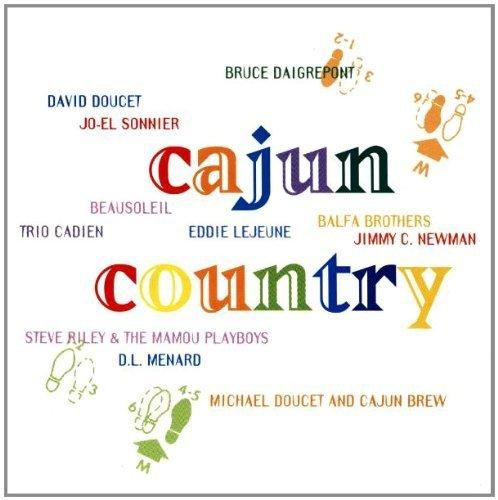 Bild 1: Cajun Country (1996), David Doucet, Beausoleil, Bruce Daigrepont, Jo-El Sonnier, Balfa Brothers..