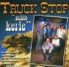 Truck Stop, ..echte Kerle (16 tracks, 1985-98)