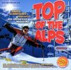 Top of the Alps 2-Die ultimative Hütten-Party (2003, Warner), Las Ketchup, Right Said Fred, Udo Jürgens, Opus, Schürzenjäger..