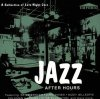 Jazz after Hours (1995, Emporio), Larry Gales, Ben Webster, Illinois Jacquet, Shirley Scott, Harry Edison..