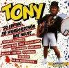 Tony, So ein Tag, so wunderschön wie heute (1989, & Joe Kirsten's lustige Musikanten)