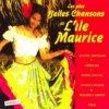 L'Orchestre Folklorique Des Mascareignes, Les plus belles chansons de L'ile Maurice