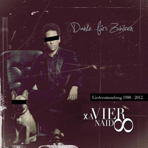 Bild 1: Xavier Naidoo, Danke fürs Zuhören-Liedersammlung 1998-2012 (digi)
