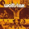 Wattstax, Highlights from the soundtrack (2004) (Dramatics, Staple Singers, Isaac Hayes..)