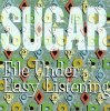 Sugar, File under: Easy listening (1994, US)