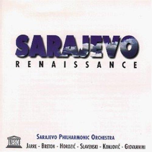 Bild 1: Sarajevo Renaissance (BMG, 1997), Slavenski, Breton, Jarre, Konjovic.. Sarajevo PO/Schelle, Nuhanovic