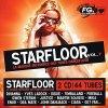Starfloor 7 (2007), Yves Larock feat. Jaba, Fireball, Ora Mate, Martin Solveig, John Dahlbäck..