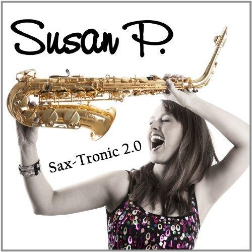 Bild 1: Susan P., Sax-tronic 2.0 (2012, digi)