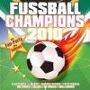 Fußball Champions 2010 (More), Peter Wackel, Lollies, Pat, Schnitte & Die Schlagermafia, Howie Nuvo..