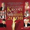 Krone der Volksmusik 2008 (Koch), Orch. Erich Becht, Kastelruther Spatzen, Gaby Albrecht, Hansi Hinterseer, Schäfer..