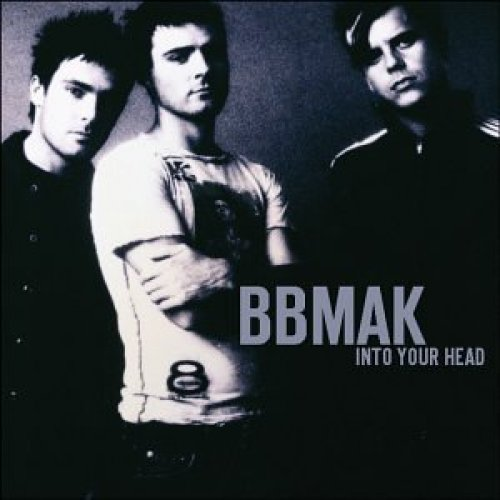 Bild 1: BBMAK, Into your head (2002, US)