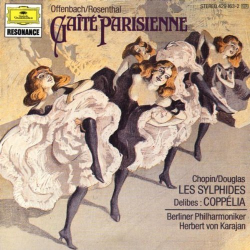 Bild 1: Offenbach/Rosenthal, Gaîté Parisienne-Ausschnitte/Chopin/Douglas: Les sylphides.. (DG, 1961/72) Berliner Philharmoniker/Karajan