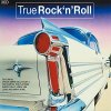 Rock 'n' Roll-True (2006), Chuck Berry, Bill Haley & his Comets, Pat Boone, Bo Diddley..