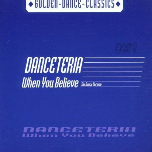 Bild 1: Danceteria, When you believe-The Dance Version (#zyx/gdc2176)