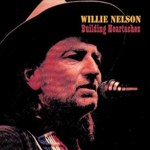 Bild 1: Willie Nelson, Building heartaches (compilation, 17 tracks, 2003)