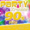 Partykracher: 90s Hits (Universal), Loona, Nana, Salt'n'Pepa, Cher, Ace Of Base, OMC, Shanice, 4 Non Blondes..