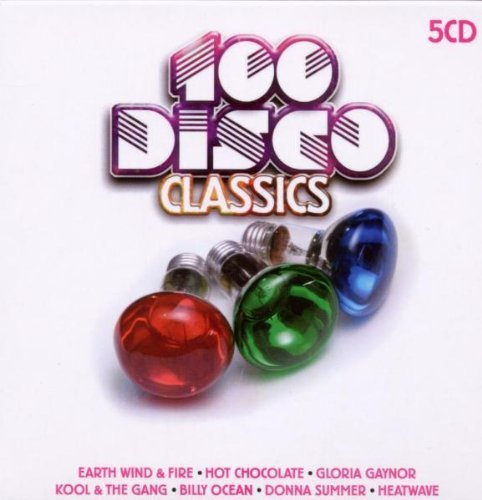 Bild 1: 100 Disco Classics (2010), Earth Wind & Fire, Jimmy James, George McCrae, Hot Chocolate, Brothers Johnson, Anita Ward..