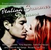 Italian Summer Dreams-Finest Selection of, Edoardo Vianello,  Homo Sapiens, Paolo Belli, Tony  Esposito, Riccardo Del Turco..