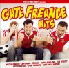 Gute Freunde Hits (2006, More), Partystars United, Mickie Krause, Peter Wackel, Lollies, Olaf Henning..