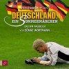 Sönke Wortmann, Deutschland-Ein Sommermärchen (2006, Leser: Stefan Gebelhoff)