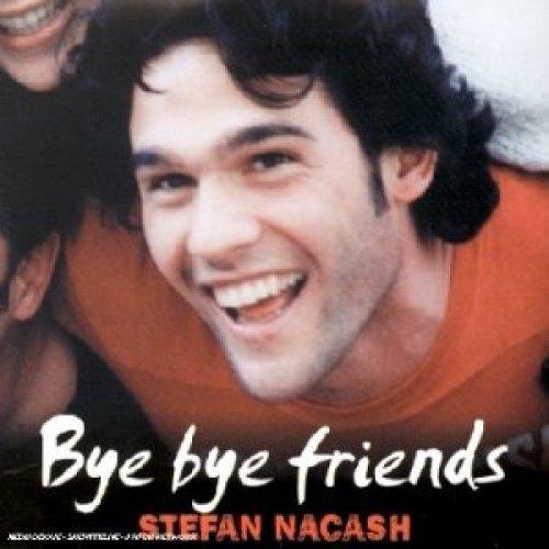 Bild 1: Stefan Nacash, Bye bye friends (2001; 2 tracks, cardsleeve)