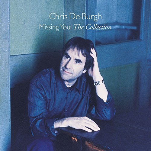 Bild 1: Chris de Burgh, Missing you: the collection (2004)