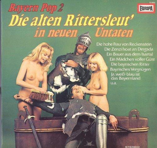 Bild 1: Bayern Pop 2-Die alten Rittersleut in neuen Untaten, Peter Steiner, Ferdl, Die oberkrainischen Lanzenbrecher